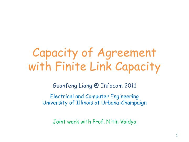capacity of agreement with finite link capacity n.