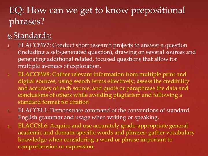 Eq how can we get to know prepositional phrases