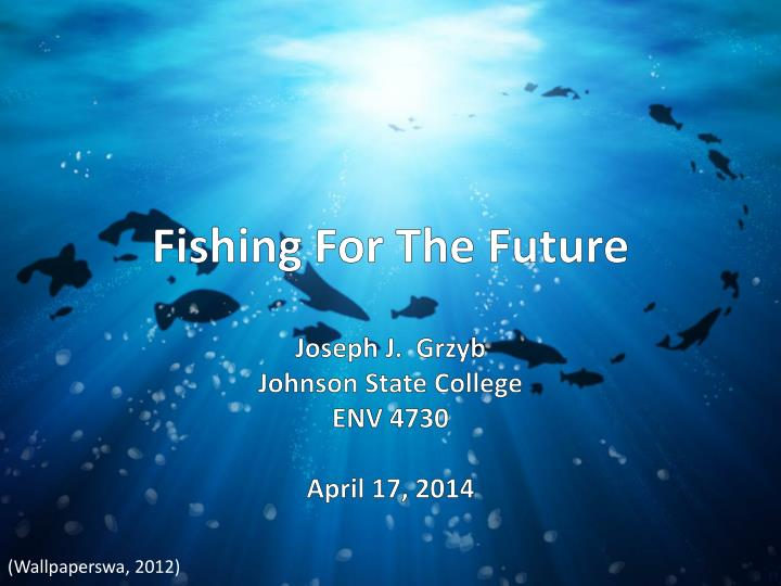 fishing for the future n.