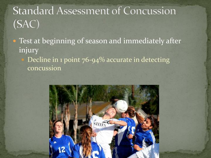 Standard Assessment of Concussion (SAC)