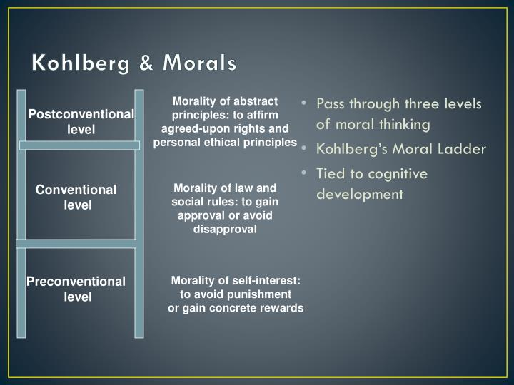 Kohlberg & Morals