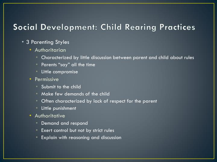 Social Development: Child Rearing Practices