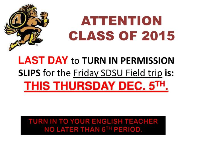 ATTENTION CLASS OF 2015
