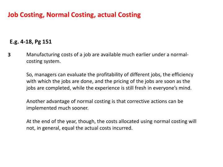 Job Costing, Normal Costing, actual Costing