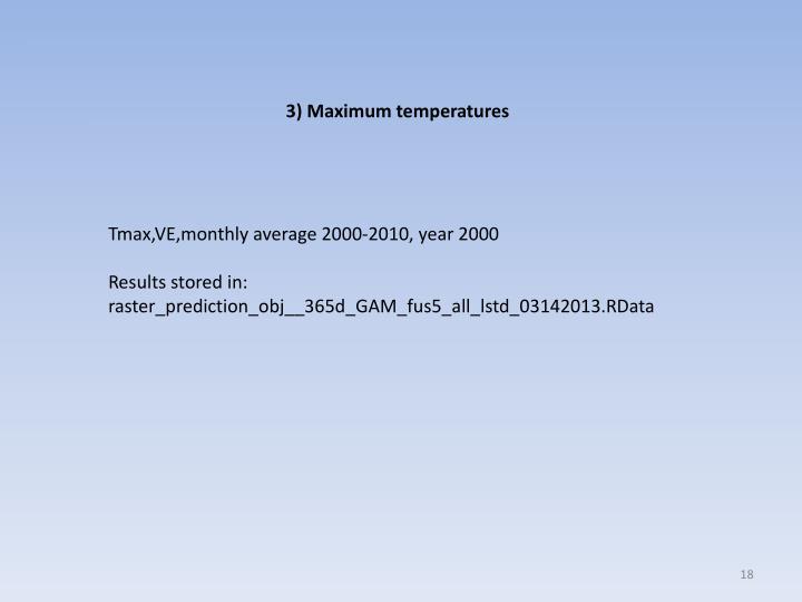 3) Maximum temperatures