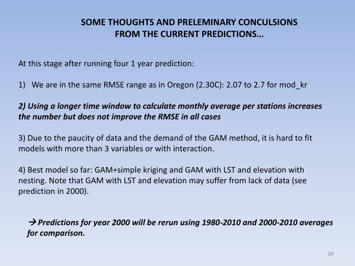 SOME THOUGHTS AND PRELEMINARY CONCULSIONS FROM THE CURRENT PREDICTIONS…