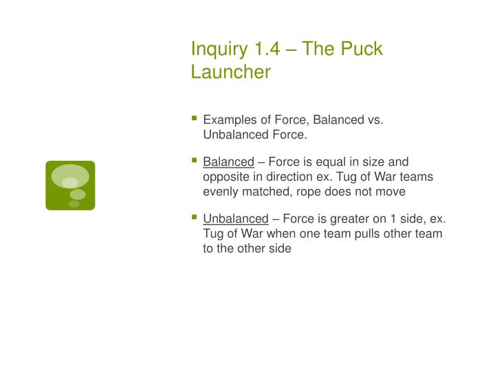 Inquiry 1.4 – The Puck Launcher