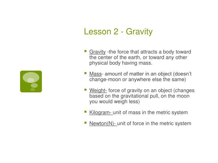Lesson 2 - Gravity