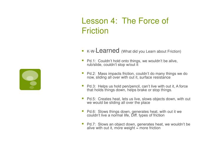 Lesson 4:  The Force of Friction
