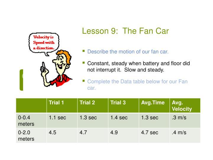 Lesson 9:  The Fan Car
