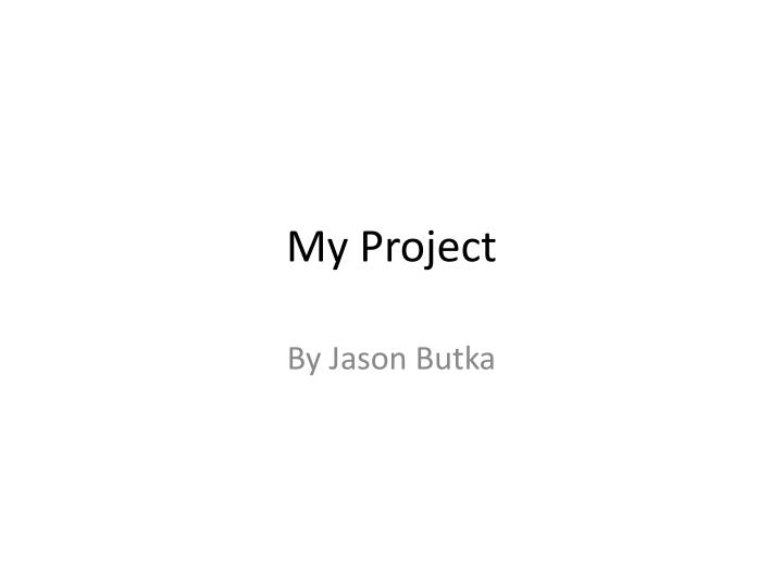 My project