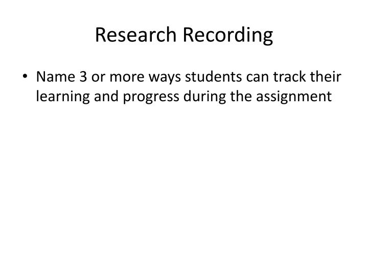 Research Recording