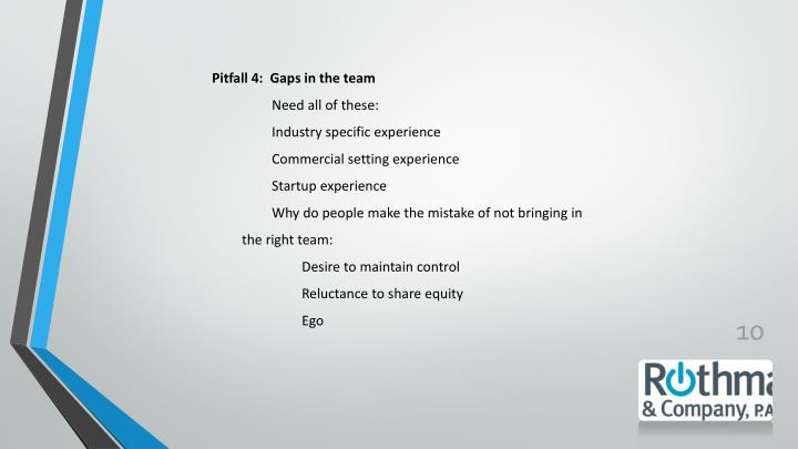 Pitfall 4:  Gaps in the team