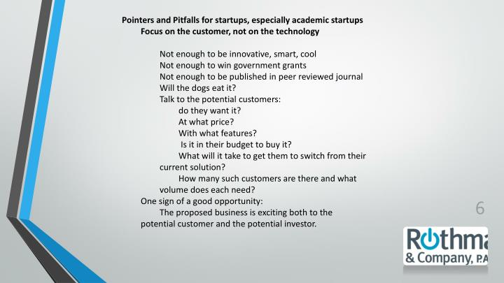 Pointers and Pitfalls for startups, especially academic startups