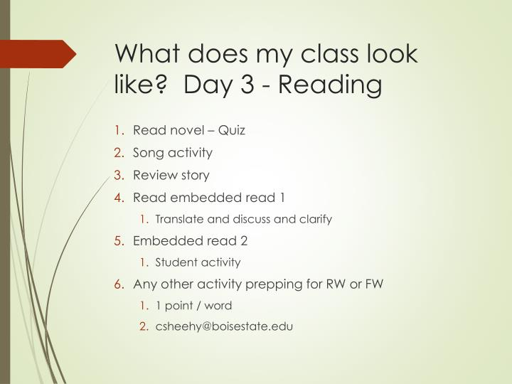 What does my class look like?  Day 3 - Reading