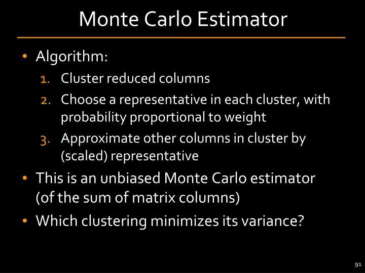Monte Carlo Estimator