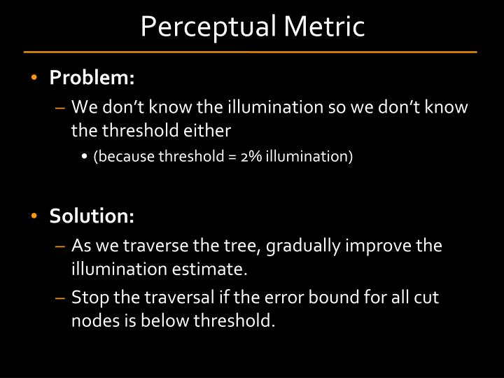 Perceptual Metric