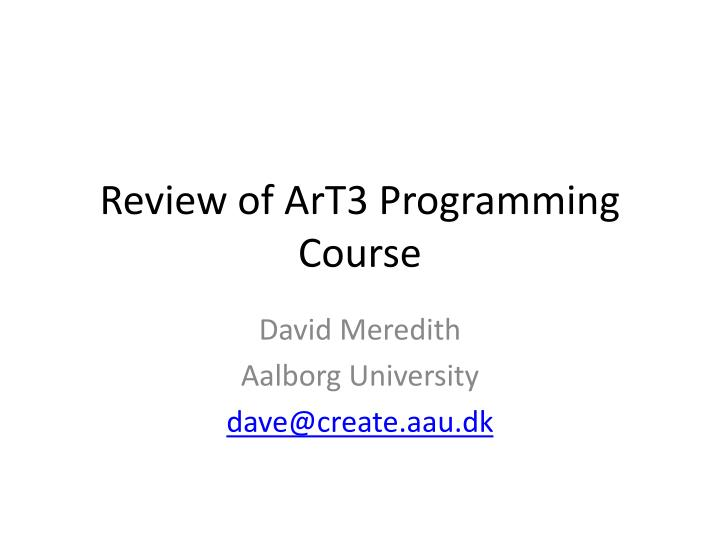 Review of art3 programming course