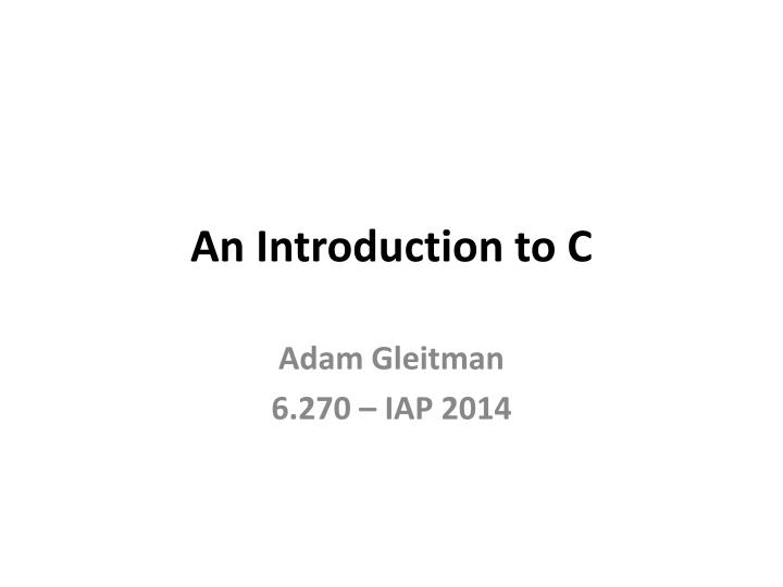 An introduction to c