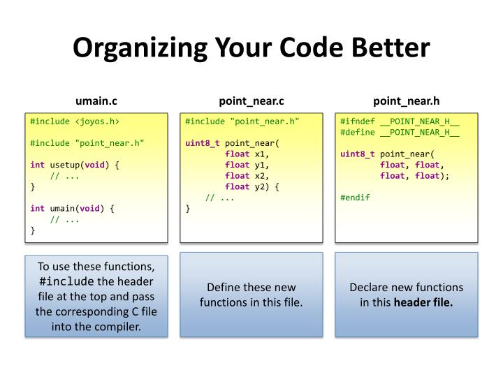 Organizing Your Code Better