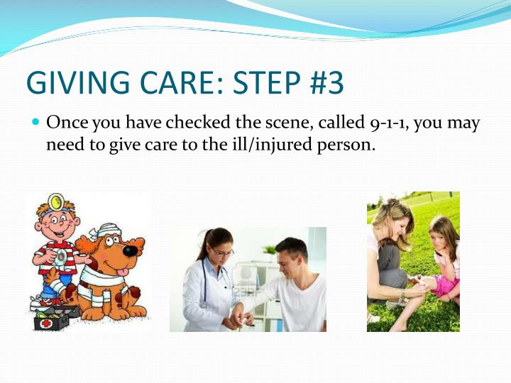 Giving care step 3