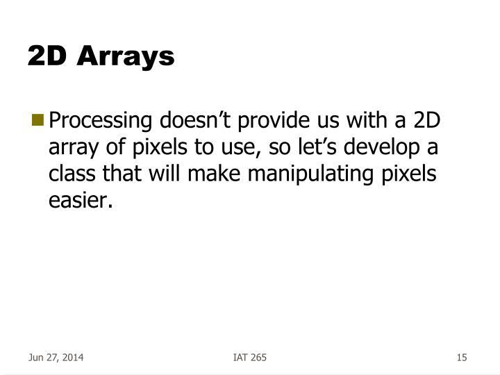 2D Arrays