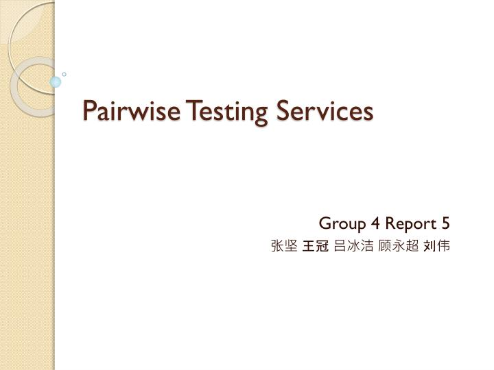 Pairwise testing services