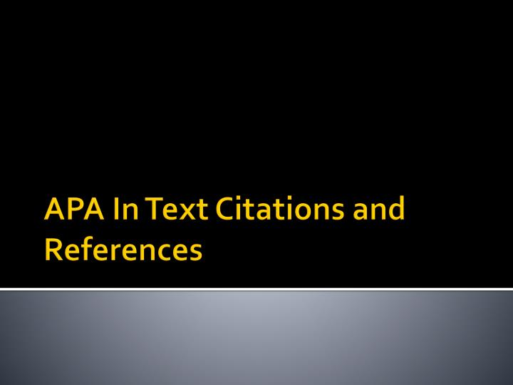 APA In Text Citations and References