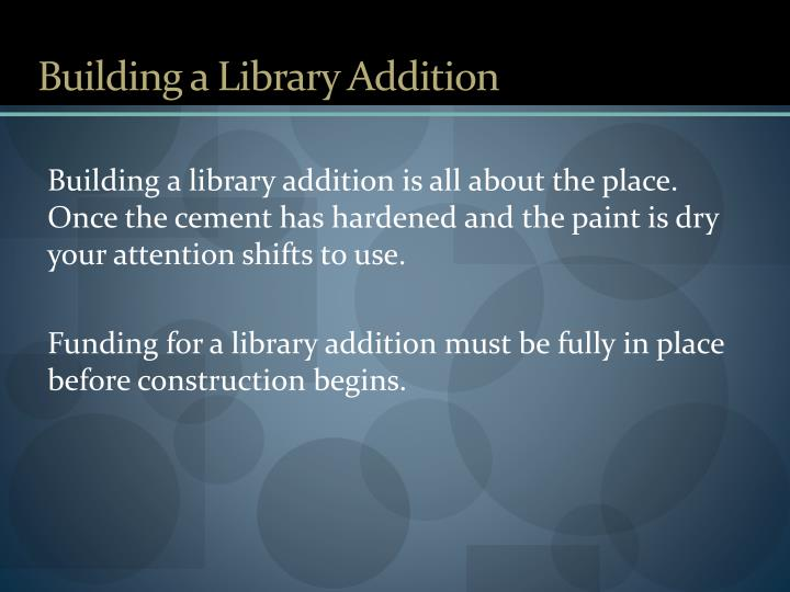 Building a Library Addition