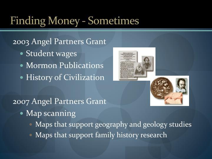 Finding Money - Sometimes