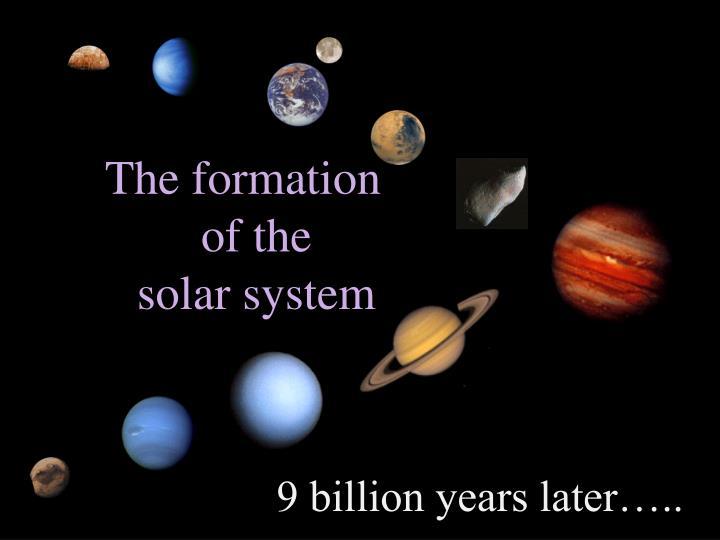 9 billion years later…..