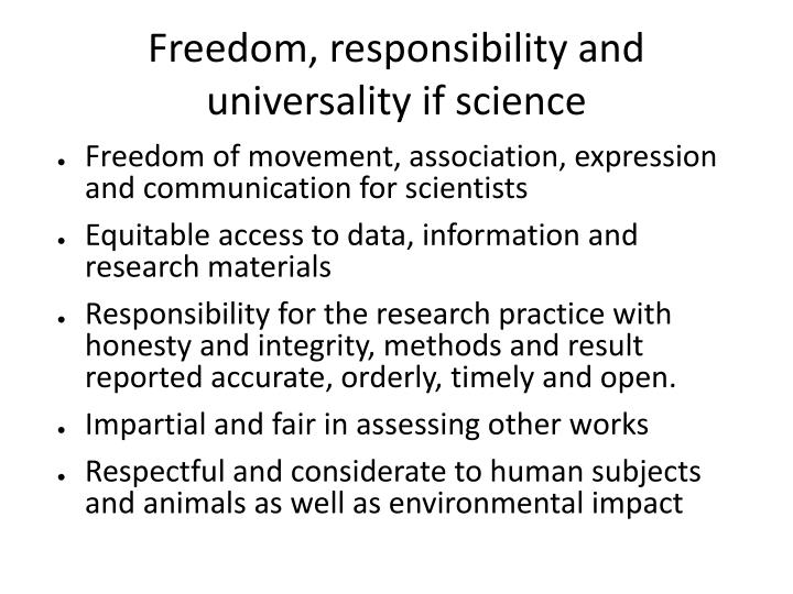 Freedom responsibility and universality if science