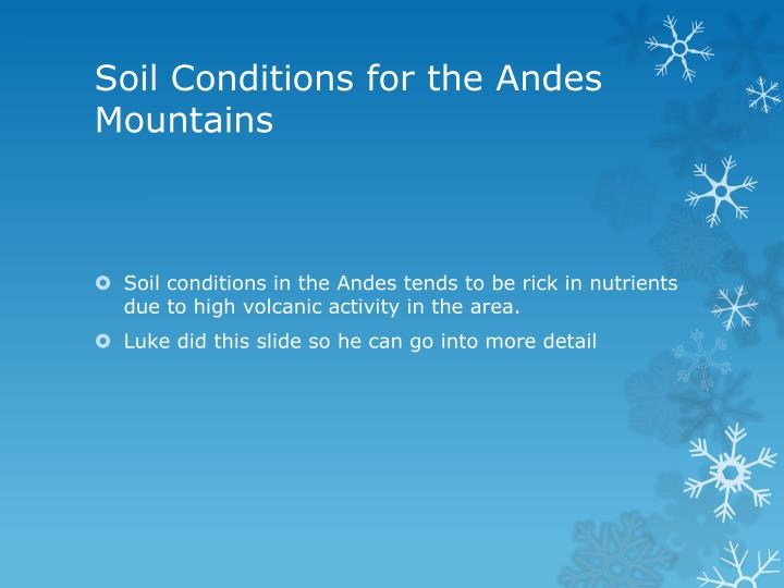 Soil Conditions for the Andes Mountains