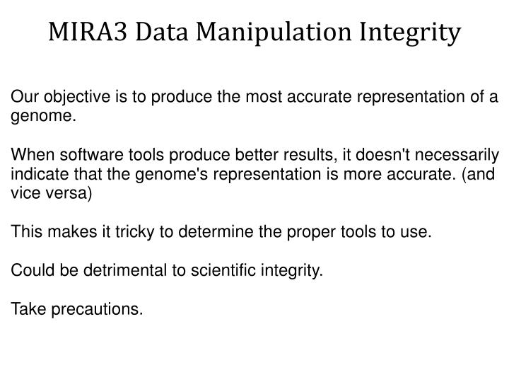 MIRA3 Data Manipulation Integrity