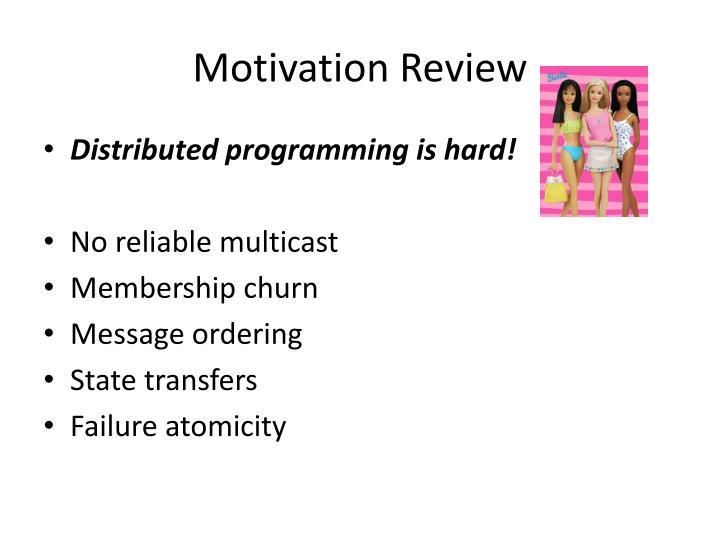 Motivation Review