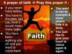 a prayer of faith pray this prayer if
