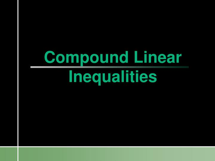 compound linear inequalities