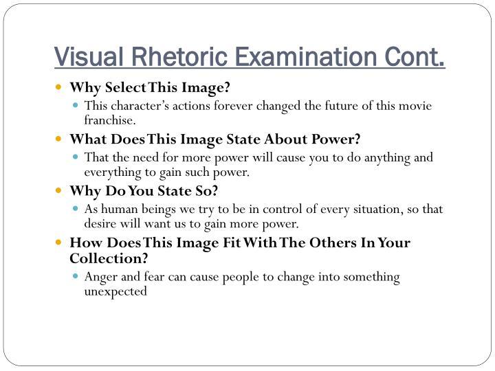 Visual Rhetoric Examination Cont.