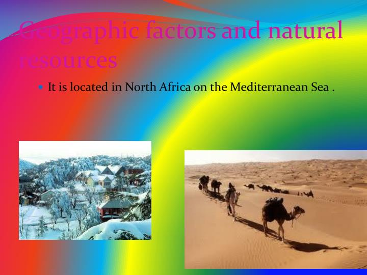 Geographic factors and natural resources