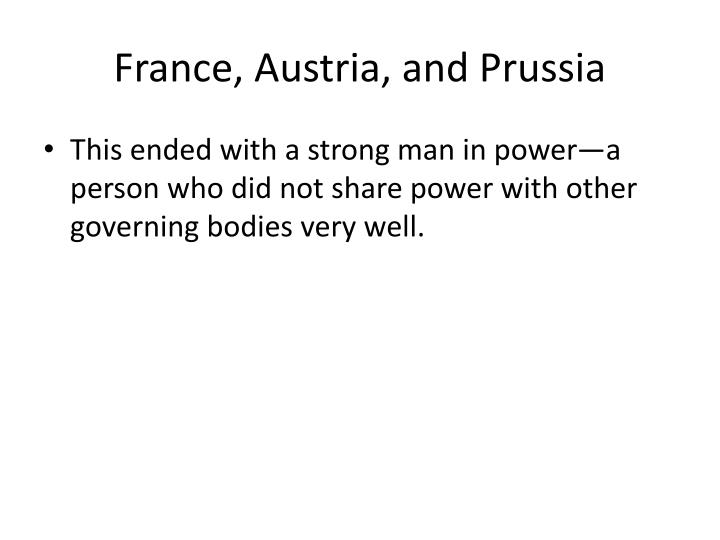 France, Austria, and Prussia