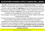 ecosystem changes affect human well being