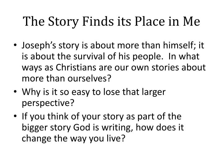 The Story Finds its Place in Me