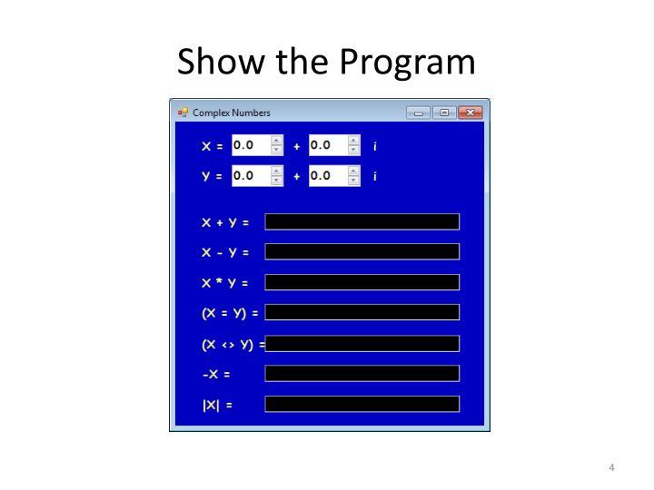 Show the Program
