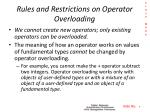 rules and restrictions on operator overloading2