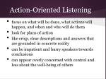 action oriented listening