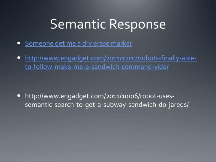 Semantic Response