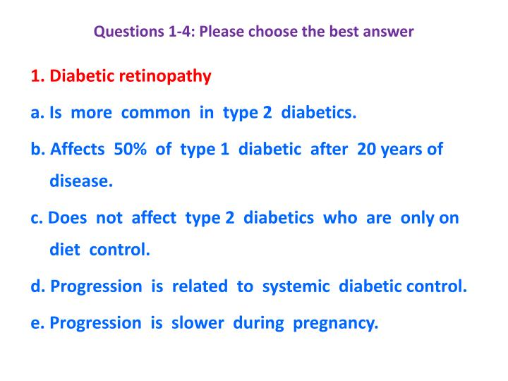Questions 1-4: Please choose the best answer
