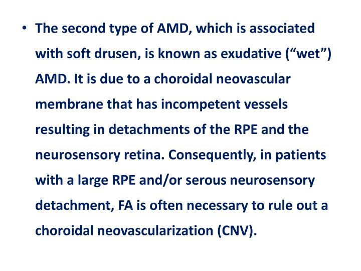 The second type of AMD, which is associated with soft