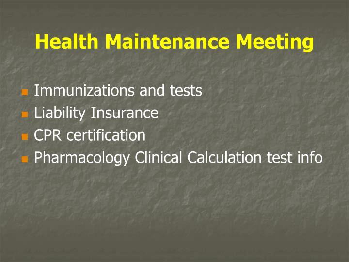 Health Maintenance Meeting
