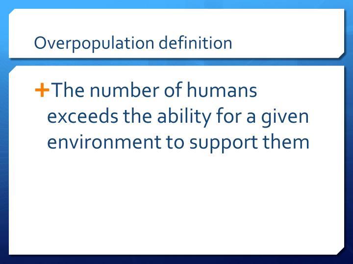 Overpopulation definition